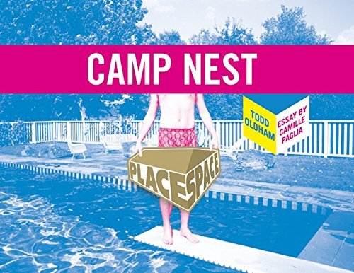 Camp Nest (Place Space) by Todd Oldham (2008-07-01)