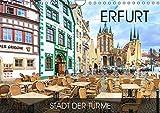 Erfurt - Stadt der Türme (Wandkalender 2019 DIN A4 quer): Durch alle Jahreszeiten in Erfurt (Monatskalender, 14 Seiten ) (CALVENDO Orte)