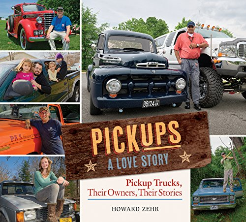 pickups-a-love-story-pickup-trucks-their-owners-theirs-stories
