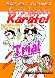 Let's Learn Karate! vol.2-Trial-: Black Belt - The Manga (Let's Learn Karate!-trial-)