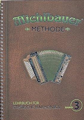 Lehrbuch Band 3 (+CD) : für Steirische Handharmonika in Griffschrift