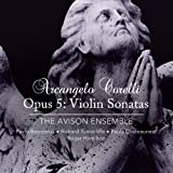 Corelli: Opus 5: Violin Sonatas (SACD, plays on all players) by The Avison Ensemble