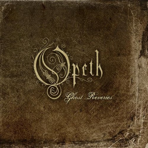 Ghost Reveries Sp by Opeth