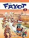 Le Fayot T03 : Vive la rentrée ! par Veys