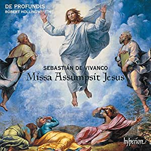 Vivanco: Missa Assumpsit [De Profundis; Robert Hollingworth] [Hyperion: CDA68257]