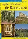 Mythes et Symboles de Bourgogne par Vachon