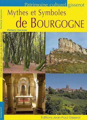 Mythes et Symboles de Bourgogne