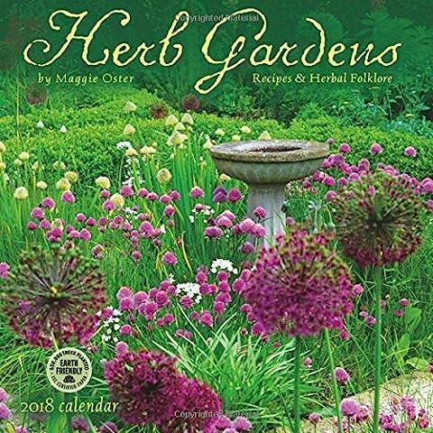 Herb Gardens 2018 Wall Calendar: Recipes & Herbal Folklore