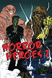 Horror Heroes 2 (English Edition)