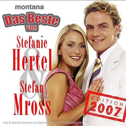 Das Beste von Stefanie Hertel ...
