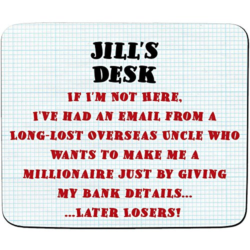 jills-desk-im-a-millionaire-later-losers-joke-email-scam-design-personalised-name-mouse-mat-premium-