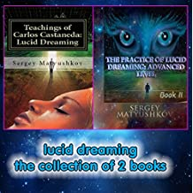 lucid dreaming the collection of 2 books (English Edition)