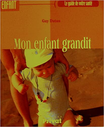 Free Audio Book Downloading Mon Enfant Grandit Le Guide De Votre
