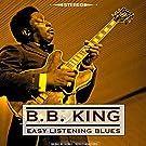 Easy Listening Blues [Original 1962 Album - Digitally Remastered]