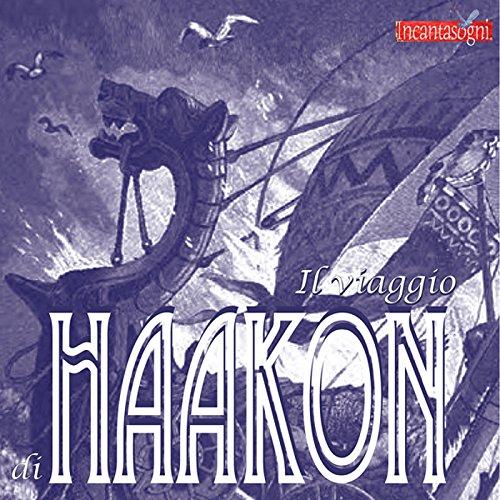 Il viaggio di Haakon  Audiolibri