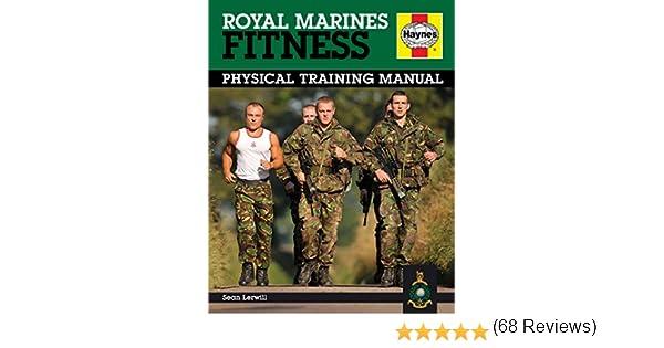 Royal marines fitness physical training manual amazon royal marines fitness physical training manual amazon sean lerwill 9781844255610 books malvernweather Gallery