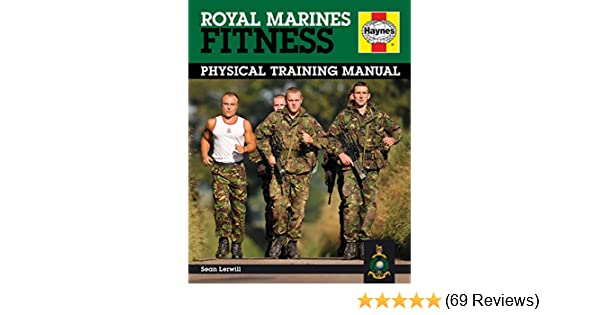 Royal marines fitness physical training manual amazon sean royal marines fitness physical training manual amazon sean lerwill 9781844255610 books malvernweather Images