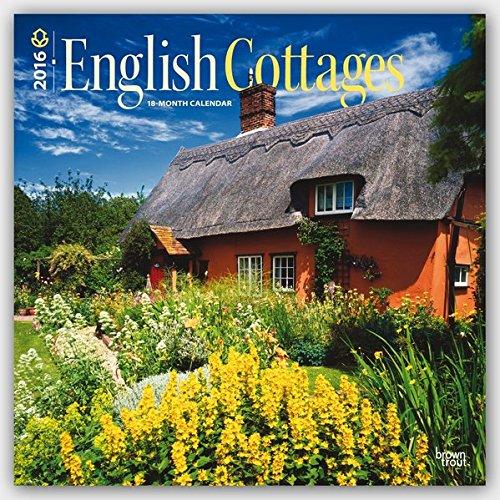 Cottages English (English Cottages 2016 - Englische Landhäuser - 18-Monatskalender: Original BrownTrout-Kalender [Mehrsprachig] [Kalender] (Wall-Kalender))
