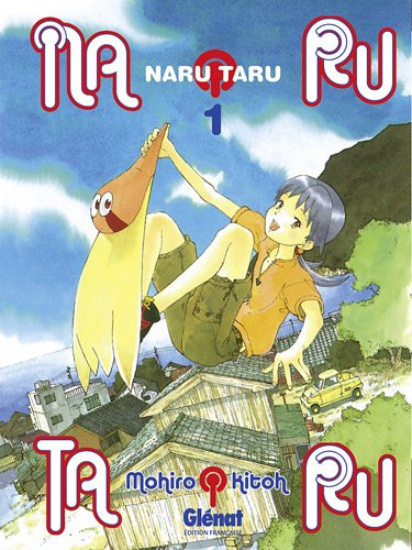 Narutaru - Nouvelle édition Vol.1