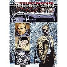 Hellblazer - John Constantine, Tome 3 : Freezes Over
