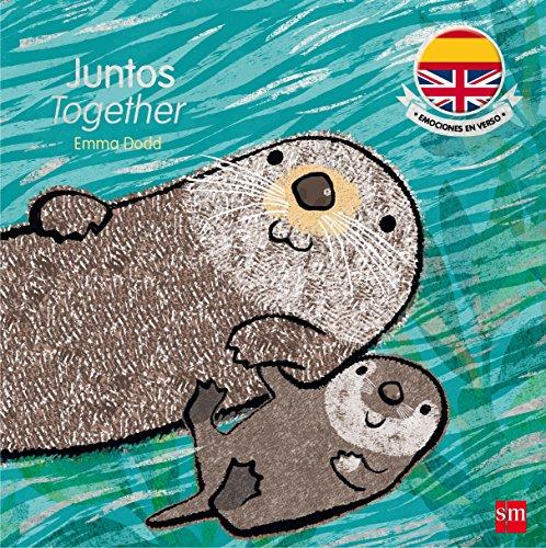 Juntos. Together (Emociones en verso) por Emma Dodd
