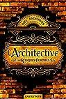 Architective : Les reliques perdues par Andoryss