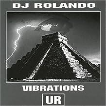 Vibrations by DJ Rolando