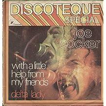 "With A Little Help From My Friends / Delta Lady - Joe Cocker 7"" 45"