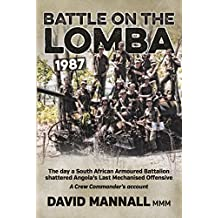 Battle on the Lomba 1987: Battle on the Lomba 1987