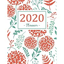 2020 Planner: Daily Weekly And Monthly Calendar Planner | January - December 2020 For To do list Planners And Academic Agenda Schedule Organizer ... Academic Organizer, Agenda and Calendar)