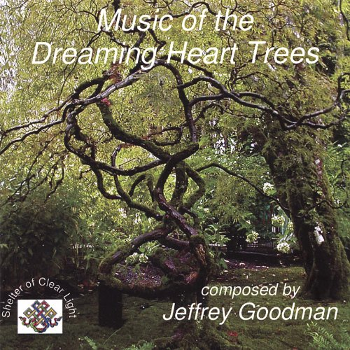 Music of the Dreaming Heart Trees -