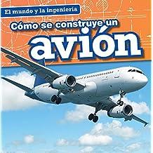 Cómo se construye un avión / How a Plane Is Made (El Mundo Y La Ingeniería / Engineering Our World)