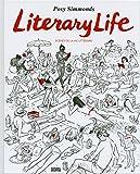Literary Life - Scènes de la vie littéraire