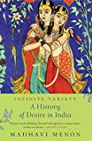 #9: Infinite Variety: A History of Desire in India