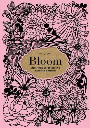 Bloom: 50 decorative paper cut patterns