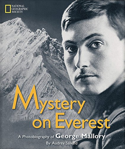 Mystery on Everest: A Photobiography of George Mallory (Photobiographies)