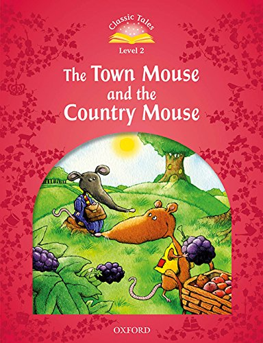 Classic Tales Second Edition: Level 2: Town Mouse and Country Mouse Audio Pack