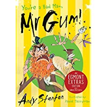 You're a Bad Man, Mr. Gum! (Mr Gum Book 1)
