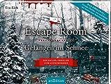 Escape Room. Gefangen im Schnee. Das Original: Der neue Escape-Room-Thriller von Eva Eich: Löse 20 Rätsel und öffne den Ausgang - Eva Eich