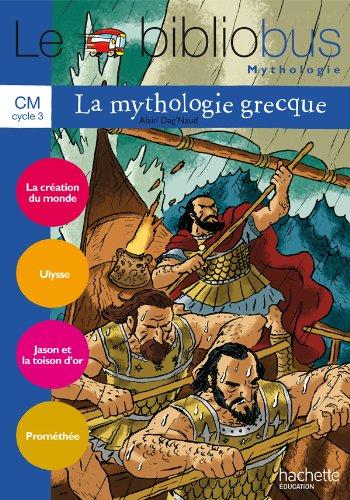 Le bibliobus n° 31 La mythologie grecque CM : Cahier d'activités Parcours de lecture