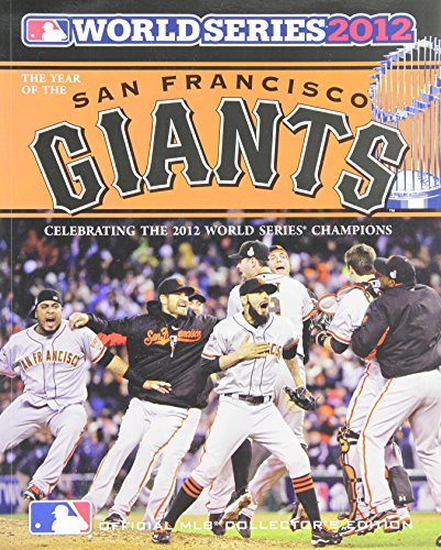 year-of-the-san-francisco-giants-2012-world-series-champions