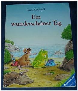 Ein Wunderschöner Tag Amazonde Serena Romanelli Bücher