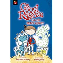 Ghost Rescue and the Space Ghost