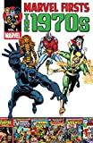 Marvel Firsts: The 1970s Vol. 2 (English Edition)