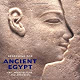 Searching for Ancient Egypt by David P. Silverman (1997-01-01)