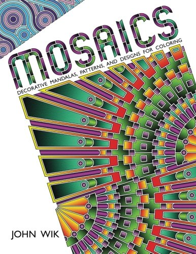 Mosaics: Decorative Mandalas, Patterns, and Designs for Coloring