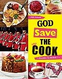 Telecharger Livres God save the cook (PDF,EPUB,MOBI) gratuits en Francaise