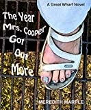 Front cover for the book The Year Mrs. Cooper Got Out More by Meredith Marple