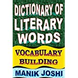 Dictionary of Literary Words: Vocabulary Building (English Word Power Book 7) (English Edition)