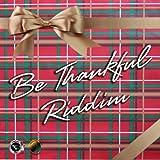 Be Thankful Riddim